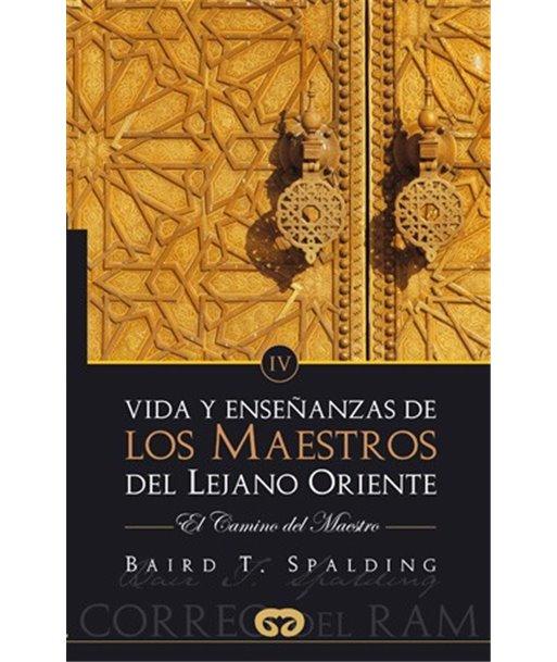 VIDA DE LOS MAESTROS DEL LEJANO ORIENTE IV