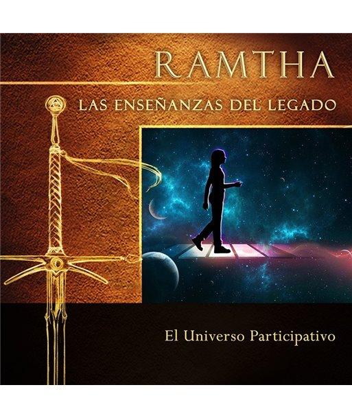 13 Las Enseñanzas del Legado- El Universo Participativo