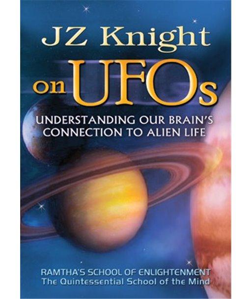 JZ KNIGHT sobre Ovnis Entendiendo la conexión de tu cerebro con la vida extraterrestre