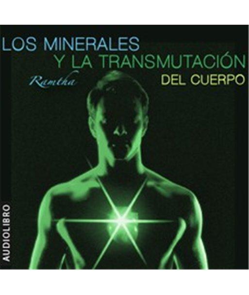 Los Minerales y la transmutación del cuerpo