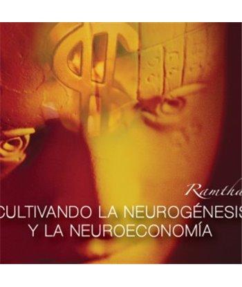 Cultivando la Neurogénesis y la Neuroeconomía